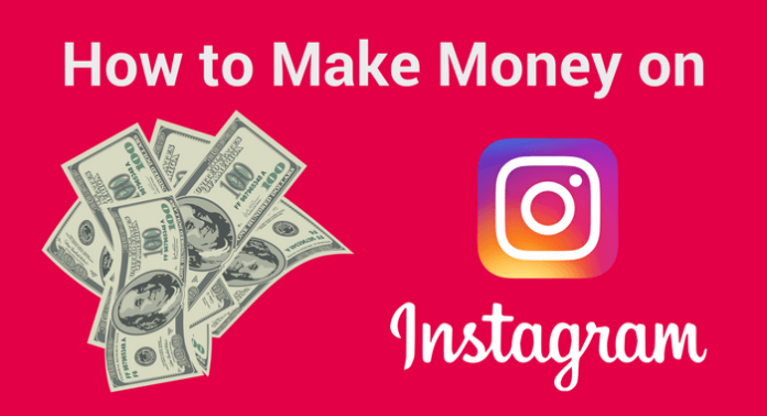 MAKING MONEY ON INSTAGRAM