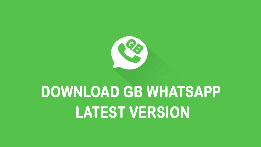GBWhatsApp Latest Version Information: