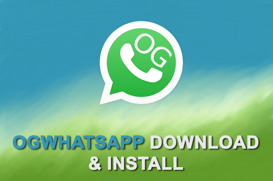 download oG whatsapp new version