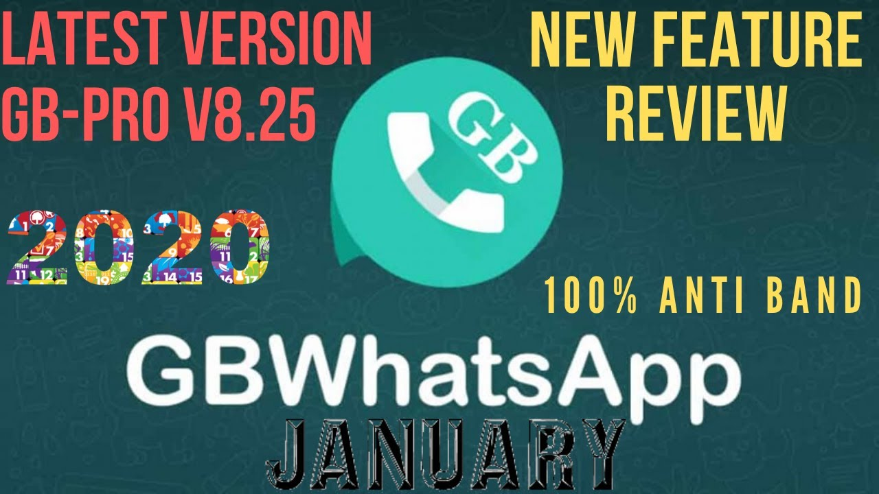 Advantages of GB WhatsApp new version: