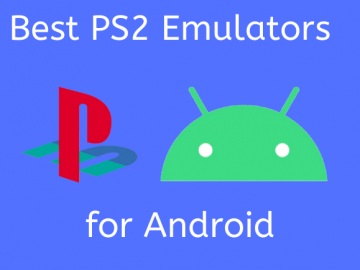 10+ Best PS2 Emulator for pc and android, mac, laptop