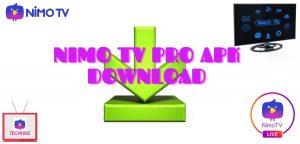 nimo tv pro apk download-TECHUNZ