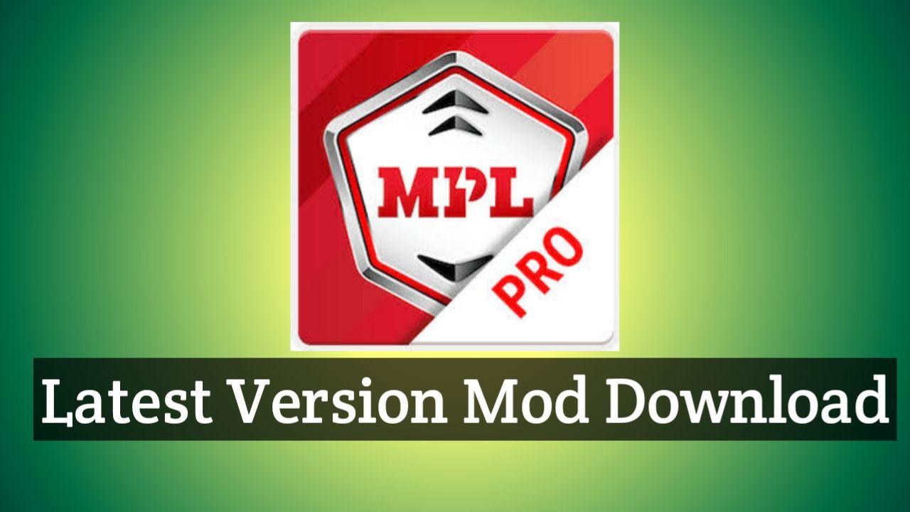 MPL PRO MOD APK DOWNLOAD-techunz