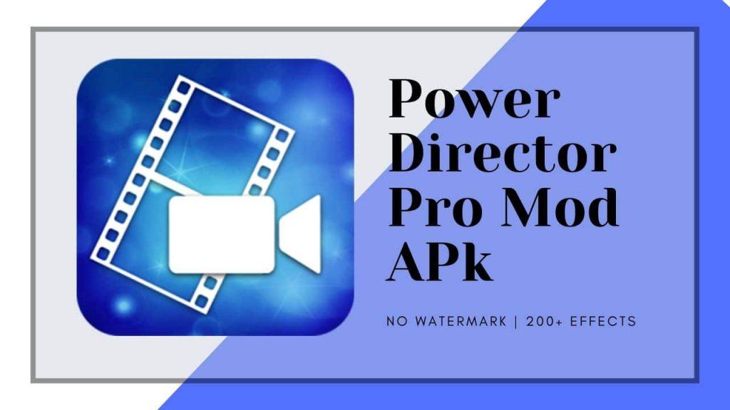 power director pro apk