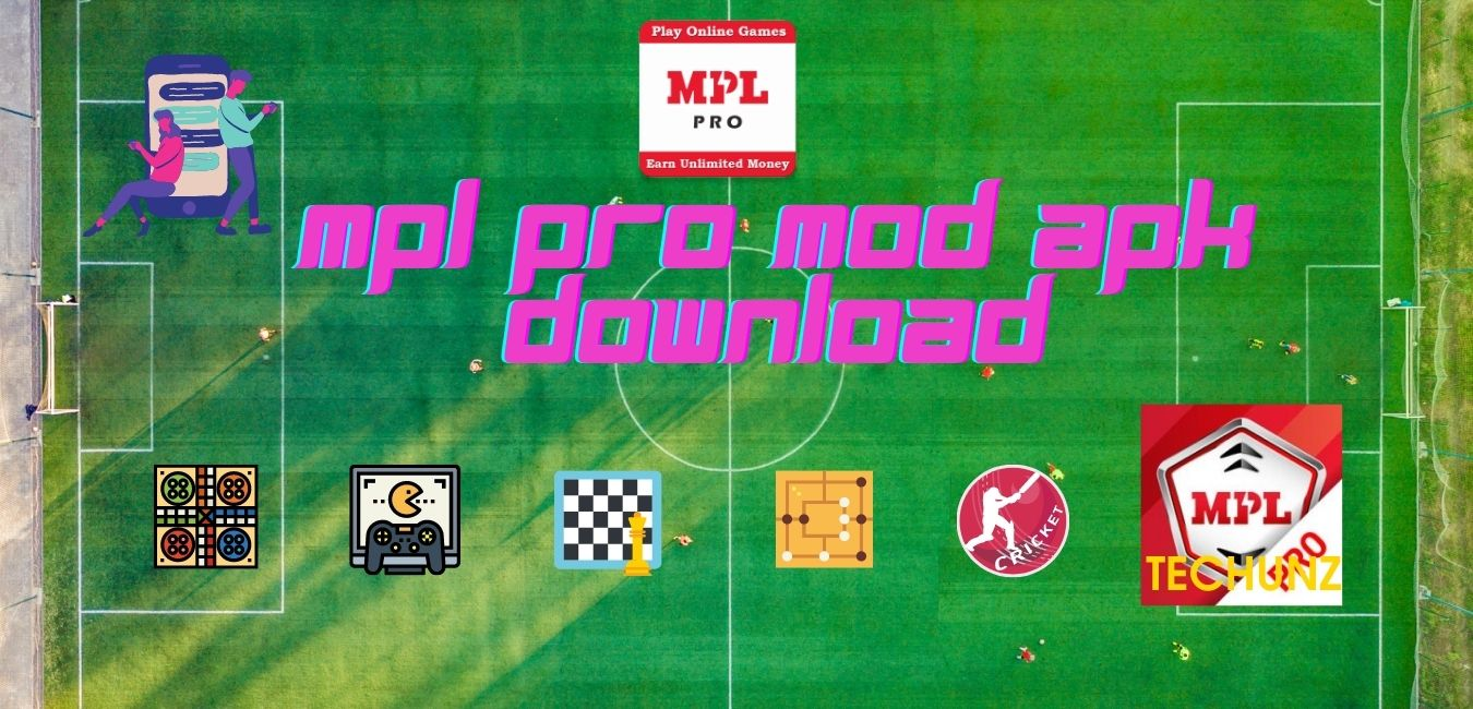 MPL PRO MOD APK DOWNLOAD