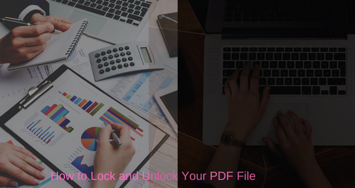 Lock and Unlock Your PDF File