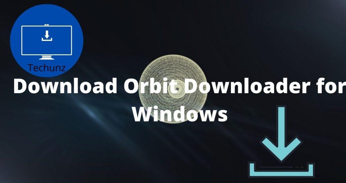Download Orbit Downloader for Windows