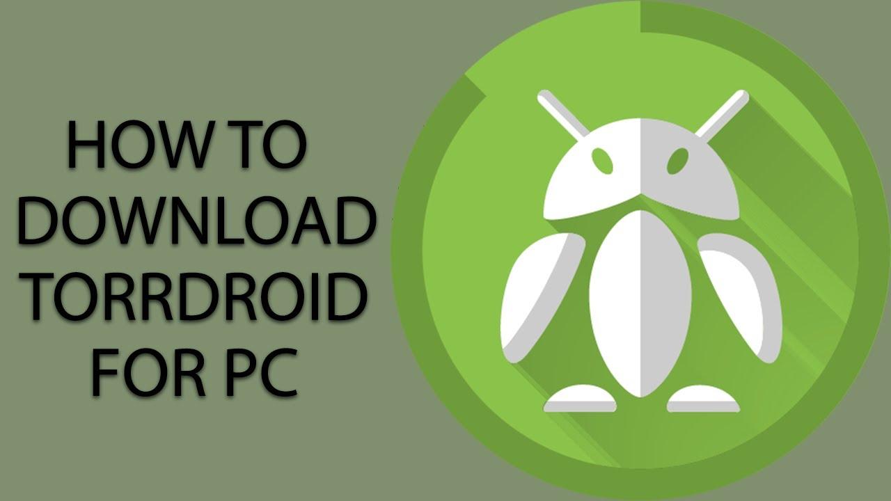 TORRDROID FOR PC- Download Torrent Downloader on PC