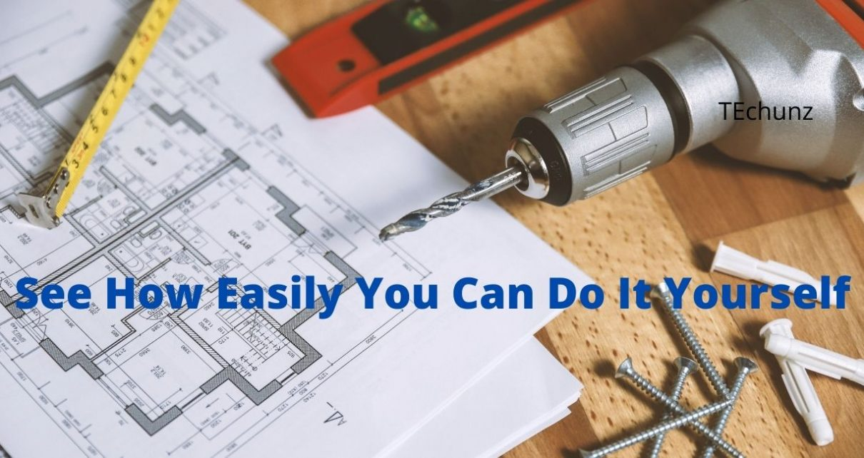 See How Easily You Can Do It Yourself
