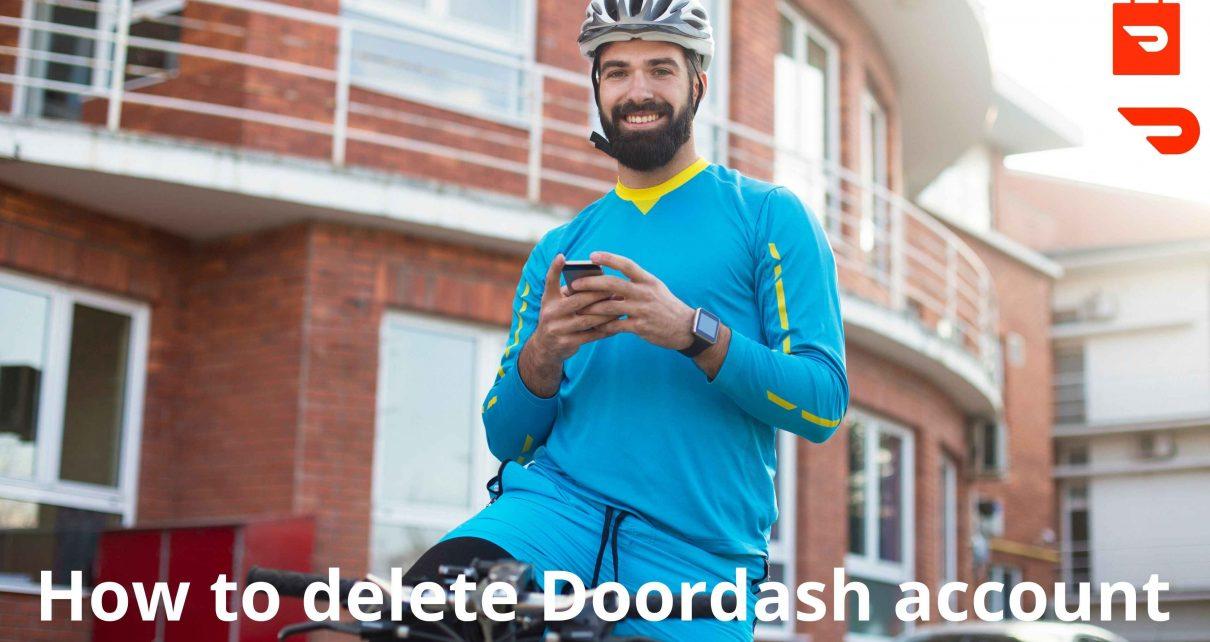 How to delete Doordash account in 2021