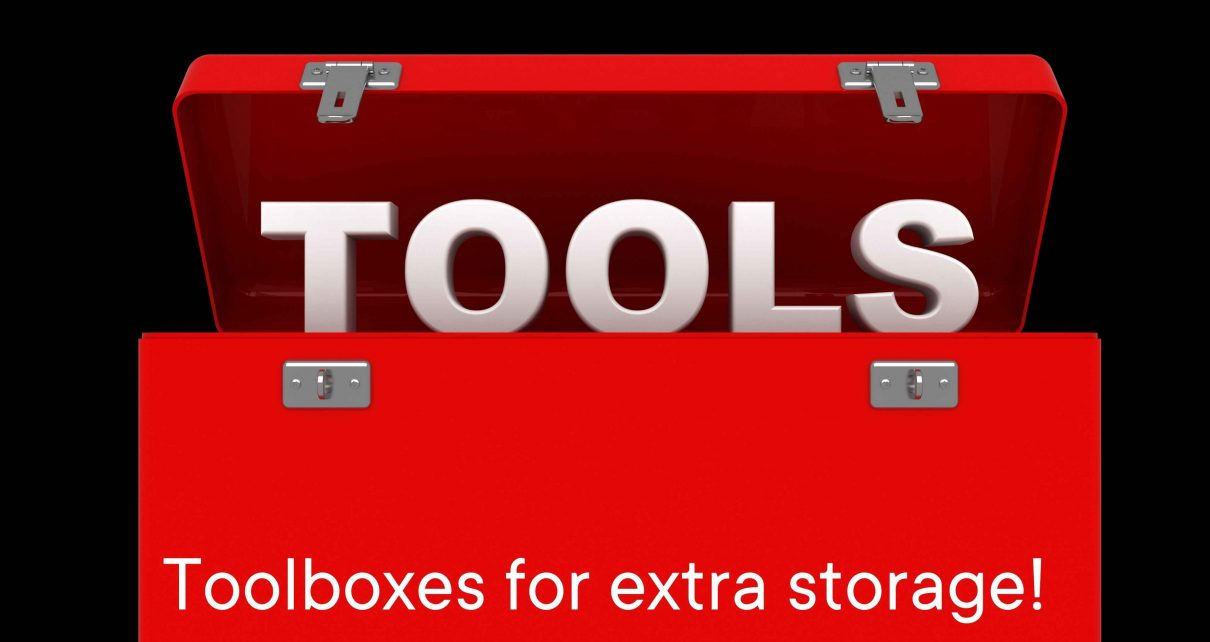 Toolboxes for extra storage!
