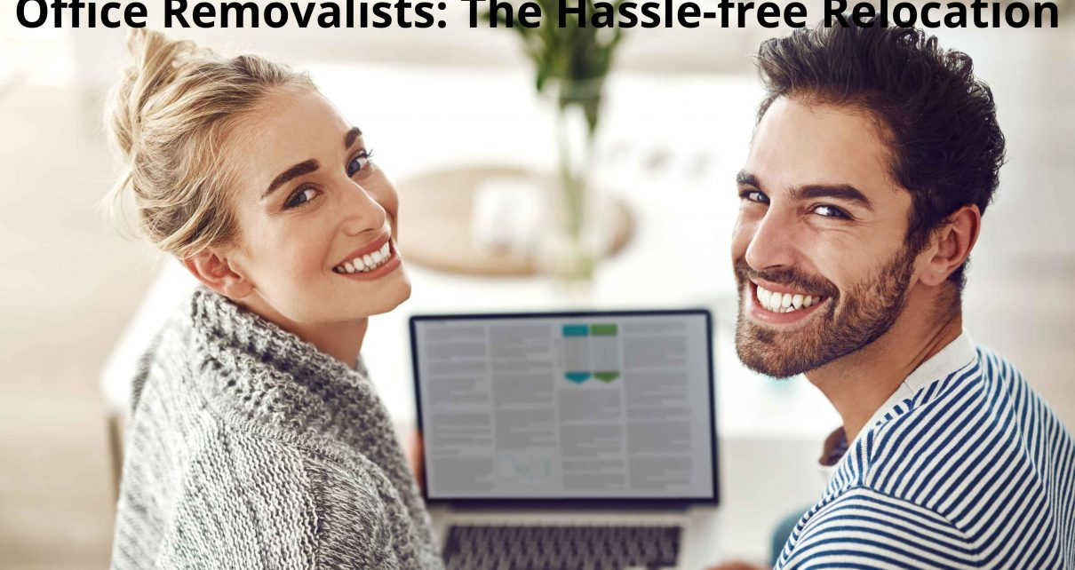 Office Removalists: The Hassle-free Relocation
